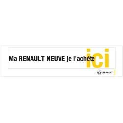 "Banner ""Ma RENAULT NEUVE je l'achète ici"""
